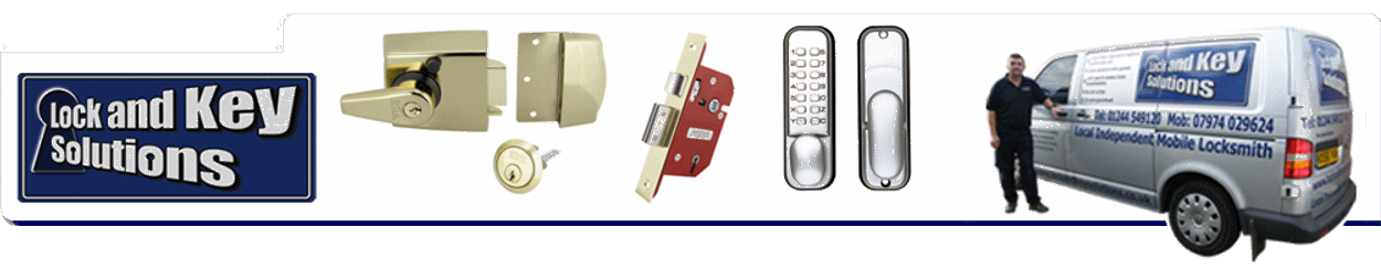 Mobile Locksmith covering Chester, Mold, Buckley, Flint, Deeside, Denbigh and Wrexham